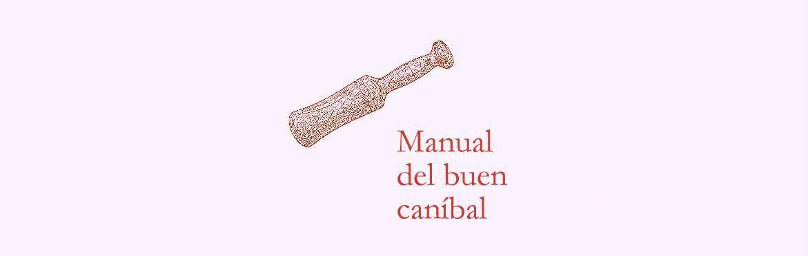 Cabecera manual del buen caníbal