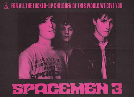 For_All_The_Fucked_Up_Children_of_the_World_We_Give_You_Spacemen_3